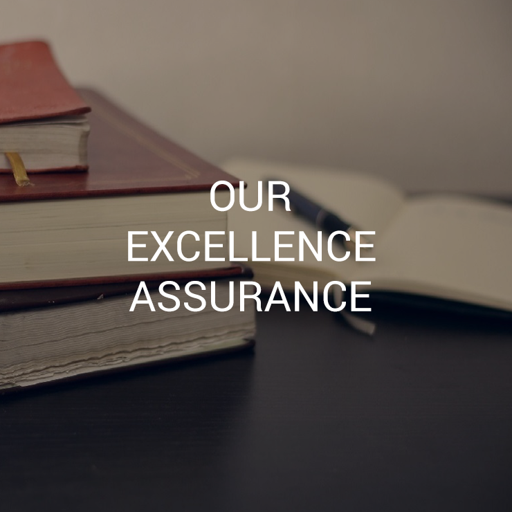 Our Excellence Assurance
